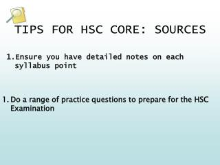 TIPS FOR HSC CORE: SOURCES