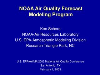 NOAA Air Quality Forecast Modeling Program