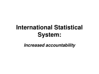 International Statistical System: