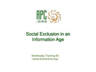 Social Exclusion in an  Information Age