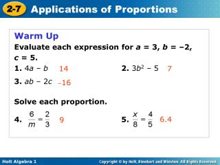 Warm Up Evaluate each expression for a = 3, b = –2, c = 5. 1. 4 a – b  2. 3 b 2 – 5 3. ab – 2 c Solve eac