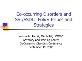 Co-occurring Disorders and SSI/SSDI:  Policy Issues and Strategies