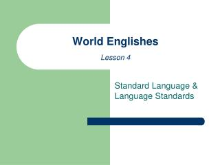 World Englishes Lesson 4