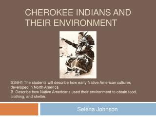 Cherokee Indians and their environment