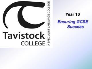 Year 10 Ensuring GCSE Success