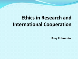 Ethics in Research and International Cooperation