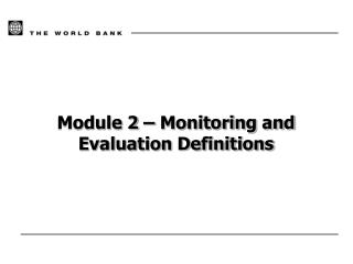 Module 2 – Monitoring and Evaluation Definitions