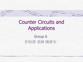 Counter Circuits and Applications