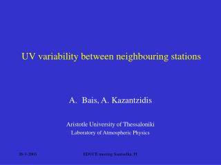 UV variability between neighbouring stations
