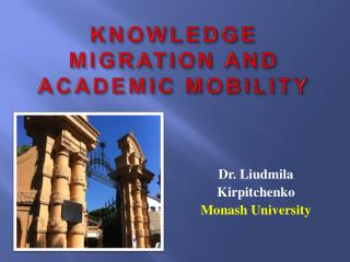 KNOWLEDGE MIGRATION AND ACADEMIC MOBILITY