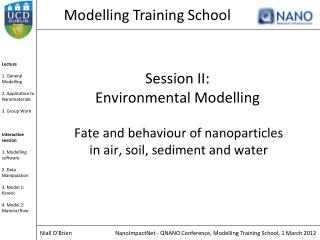 Session II:  Environmental Modelling