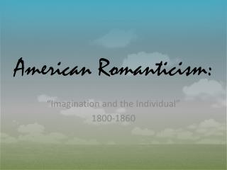 American Romanticism: