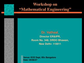 "Workshop on ""Mathematical Engineering"""