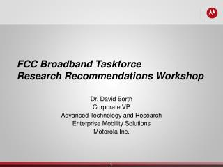 FCC Broadband Taskforce Research Recommendations Workshop