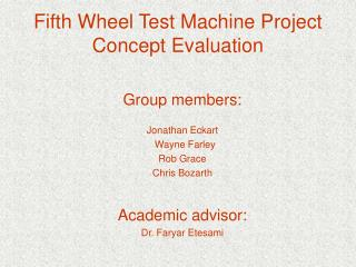 fifth wheel test machine project concept evaluation