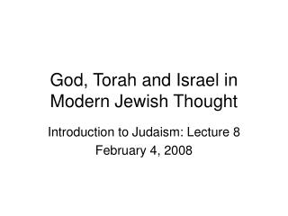 God, Torah and Israel in Modern Jewish Thought