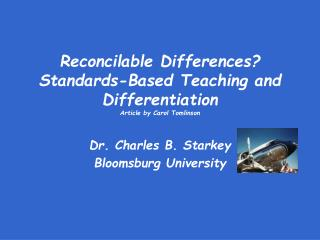 Reconcilable Differences? Standards-Based Teaching and Differentiation Article by Carol Tomlinson