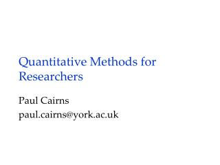 Quantitative Methods for Researchers