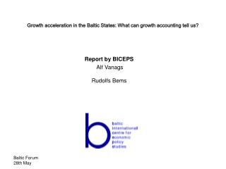 Growth acceleration in the Baltic States: What can growth accounting tell us
