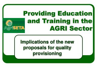 Providing Education and Training in the AGRI Sector
