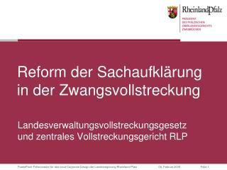 Reform der Sachaufklärung in der Zwangsvollstreckung