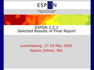 ESPON 2.2.2  Selected Results of Final Report
