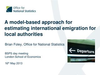 A model-based approach for estimating international emigration for local  a uthorities