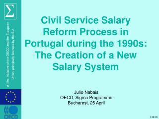 Julio Nabais OECD, Sigma Programme Bucharest, 25 April
