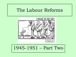 The Labour Reforms