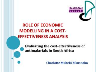 ROLE OF ECONOMIC MODELLING IN A COST-EFFECTIVENESS ANALYSIS