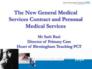 The New General Medical Services Contract and Personal Medical Services