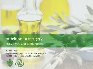 nutrition in surgery facts,  myths  and  controversies