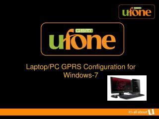 Laptop/PC GPRS Configuration for Windows-7