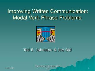 Improving Written Communication:  Modal Verb Phrase Problems