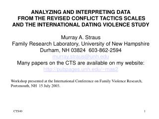 ANALYZING AND INTERPRETING DATA FROM THE REVISED CONFLICT TACTICS SCALES AND THE INTERNATIONAL DATING VIOLENCE STUDY Mu