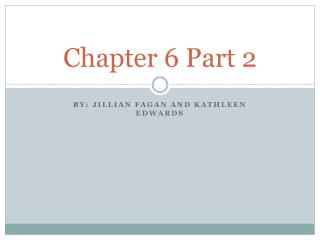 Chapter 6 Part 2