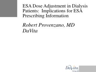ESA Dose Adjustment in Dialysis Patients:  Implications for ESA Prescribing Information