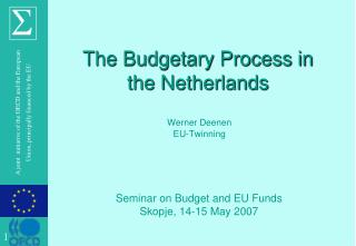 The Budgetary Process in the Netherlands
