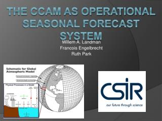 The CCAM as operational seasonal forecast system
