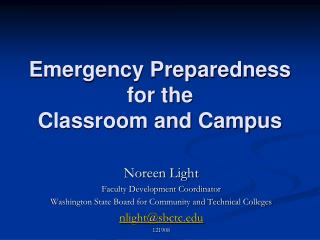 Emergency Preparedness  for the  Classroom and Campus