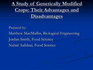 A Study of Genetically Modified Crops: Their Advantages and Disadvantages