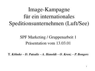 Image-Kampagne für ein internationales Speditionsunternehmen (Luft/See)