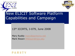 New ELICIT Software Platform Capabilities and Campaign