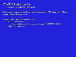 TAMDAR Alaskan data          compiled by Ed Szoke NOAA/CIRA/GSD
