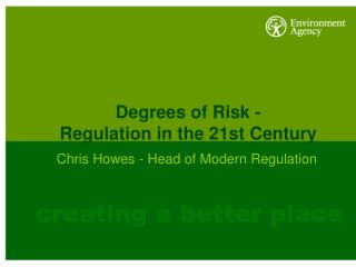 Degrees of Risk - Regulation in the 21st Century