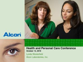 Health and Personal Care Conference October 13, 2010
