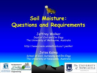 Soil Moisture:  Questions and Requirements