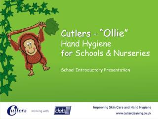 Cutlers -  Ollie   Hand Hygiene for Schools  Nurseries  School Introductory Presentation