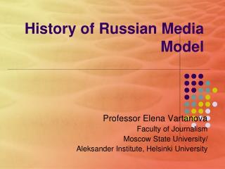 History of Russian Media Model