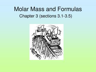 Molar Mass and Formulas